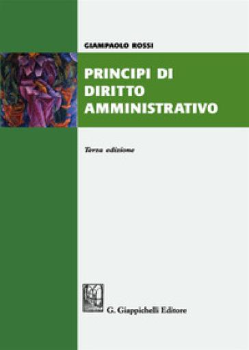 Principi di diritto amministrativo - Giampaolo Rossi | Thecosgala.com