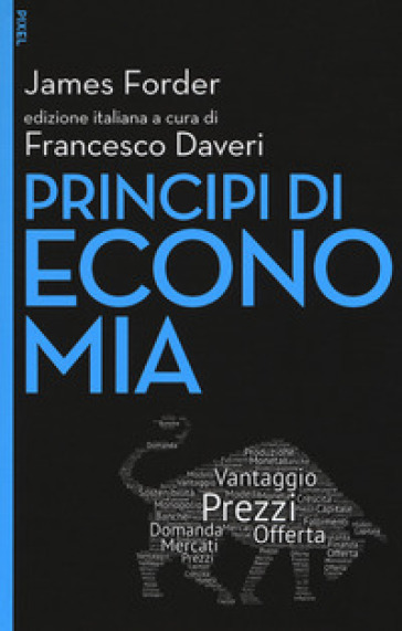 Principi di economia. Con Contenuto digitale per download e accesso on line - James Forder pdf epub