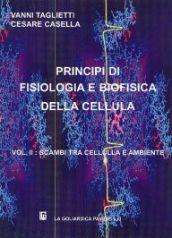 Principi di fisiologia e biofisica della cellula. 2