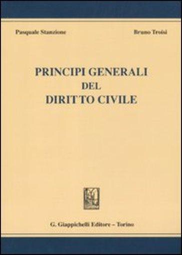Principi generali del diritto civile - Pasquale Stanzione | Rochesterscifianimecon.com