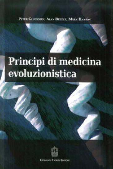 Principi di medicina evoluzionistica - P. Glickman |