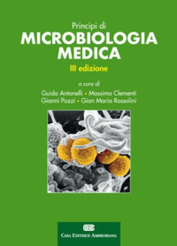 Principi di microbiologia medica. Con e-book - Gervasio Antonelli |