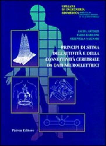 Principi di stima dell'attività e della connettività da dati neurolettrici - Laura Astolfi pdf epub