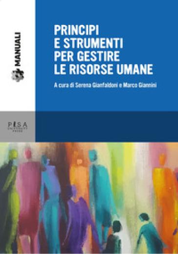 Principi e strumenti per gestire le risorse umane - S. Gianfaldoni  