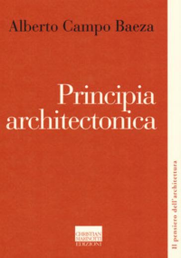 Principia architectonica - Alberto Campo Baeza | Ericsfund.org