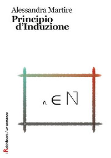 Principio d'induzione - Alessandra Martire pdf epub