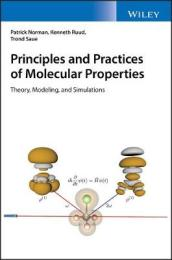 Principles and Practices of Molecular Properties