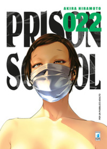 Prison school. 22.