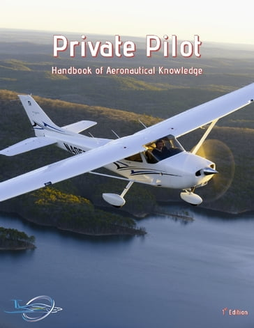 Private Pilot - Handbook of Aeronautical Knowledge