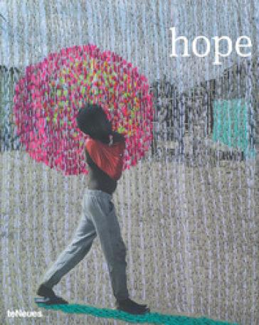 Prix Pictet 08. Hope. Ediz. illustrata