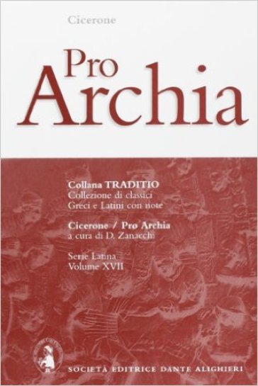 Pro Archia - Marco Tullio Cicerone |
