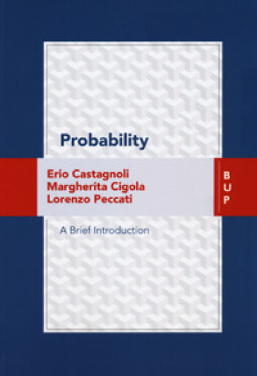 Probability. A brief introduction - Erio Castagnoli | Thecosgala.com