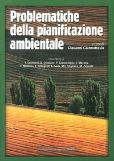 Problematiche della pianificazione ambientale - G. Giannattasio |