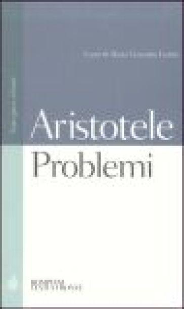Problemi. Testo greco a fronte - Aristotele | Ericsfund.org