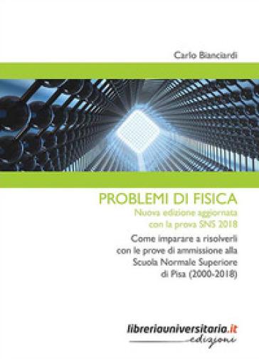 Problemi di fisica - Carlo Bianciardi   Thecosgala.com