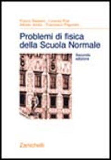 Problemi di fisica della Scuola Normale -  pdf epub
