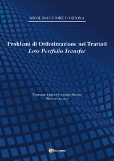 Problemi di ottimizzazione nei trattati Loss Portfolio Transfer - Nicolino Ettore D'Ortona |