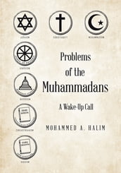 Problems of the Muhammadans