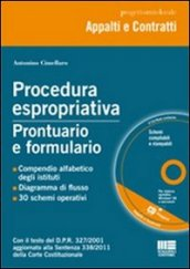 Procedura espropriativa. Prontuario e formulario. Con CD-ROM