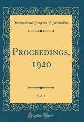 Proceedings, 1920, Vol. 1 (Classic Reprint)