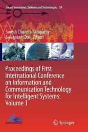 Proceedings of First International Conference on Information and Communication Technology for Intelligent Systems