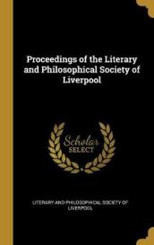 Proceedings of the Literary and Philosophical Society of Liverpool