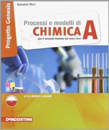Processi e modelli di chimica. Per le Scuole superiori. Con espansione online. 1. - Giovanni Ricci |