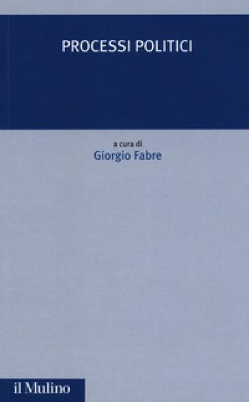 Processi politici - G. Fabre |