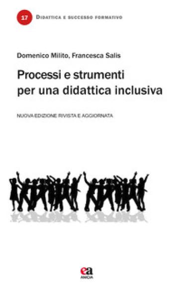 Processi e strumenti per una didattica inclusiva - Domenico Milito | Ericsfund.org