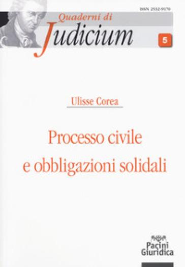 Processo civile e obbligazioni solidali - Ulisse Corea pdf epub