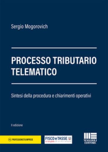 Processo tributario telematico - Sergio Mogorovich  
