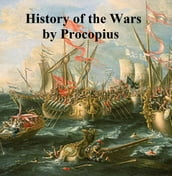 Procopius  History of the Wars, books 1 to 6