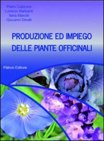 Produzione ed impiego delle piante officinali
