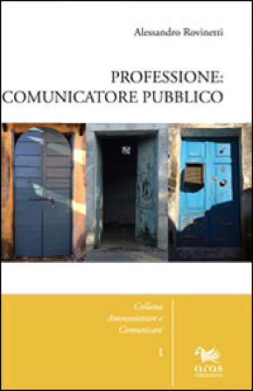 Professione: comunicatore pubblico - Alessandro Rovinetti   Jonathanterrington.com