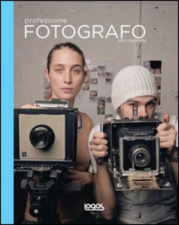 Professione fotografo - John Ingledew | Rochesterscifianimecon.com