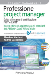 Professione project manager. Guida all