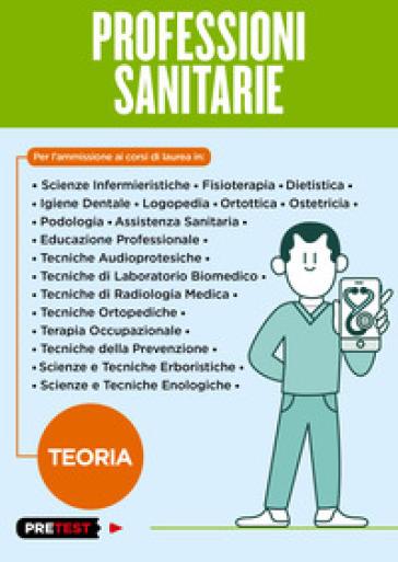Professioni sanitarie. Teoria -  pdf epub