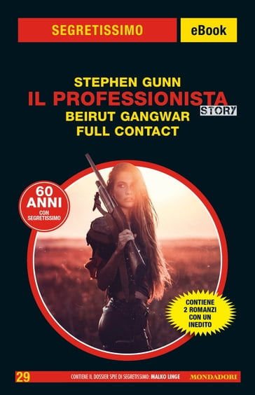 Il Professionista Story. Beirut Gangwar - Full Contact (Segretissimo)