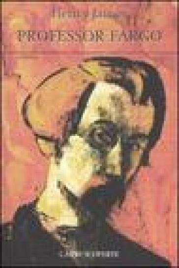 Professor Fargo - Henry James |