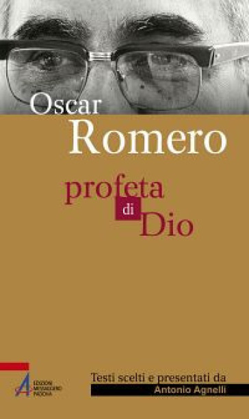 Profeta di Dio - Oscar Arnulfo Romero | Jonathanterrington.com