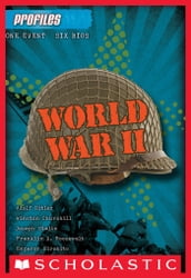 Profiles #2: World War II
