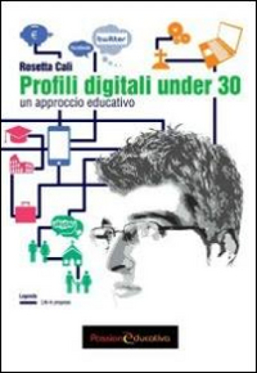 Profili digitali under 30. Un approccio educativo