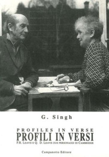 Profili in versi. Testo inglese a fronte - G. Singh  