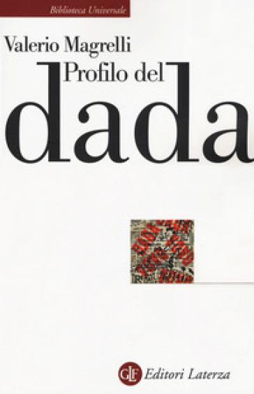Profilo del dada - Valerio Magrelli   Jonathanterrington.com