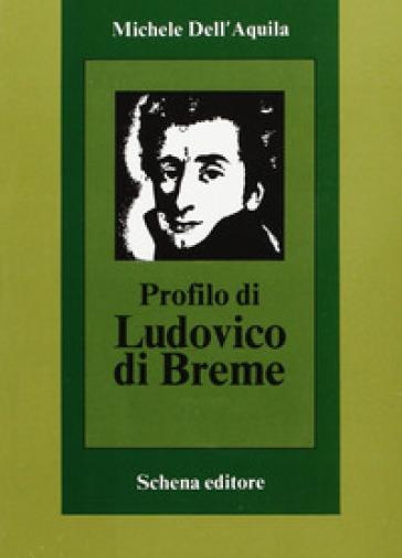 Profilo di Ludovico di Breme - Michele Dell'Aquila |