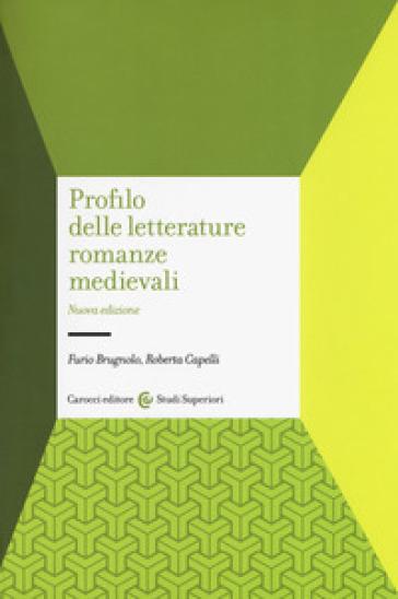 Profilo delle letterature romanze medievali - Furio Brugnolo | Jonathanterrington.com
