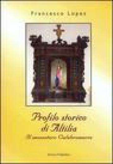 Profilo storico di Altilia. Il Monastero Calabro Maria - Francesco Lopez | Jonathanterrington.com