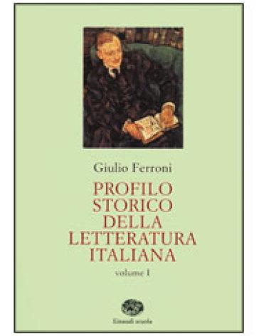 Profilo storico della letteratura italiana. Per gli Ist. Tecnici - Giulio Ferroni |