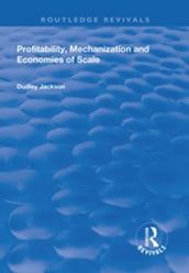 Profitability, Mechanization and Economies of Scale