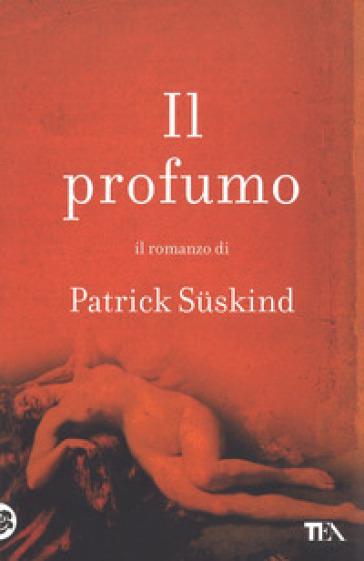 Profumo (Il) - Patrick Suskind pdf epub